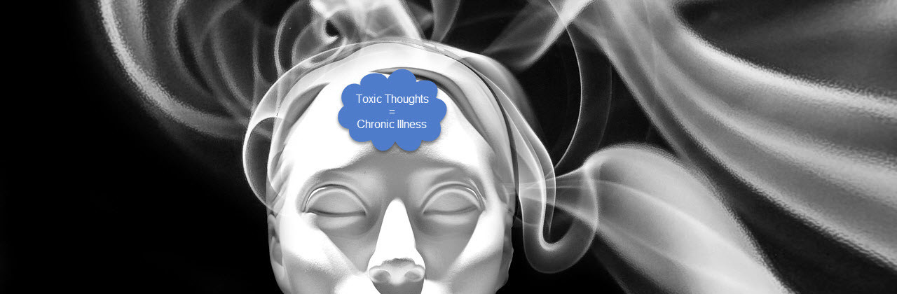 Get rid of toxic thoughts – recover faster from a chronic illness